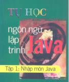 Ebook Tự học ngôn ngữ lập trình Java: Tập 1 - Biên dịch Đỗ Quang Thái