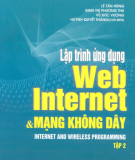 Ebook Lập trình web Internet và mạng không dây: Tập 2 - NXB Khoa học Kỹ thuật