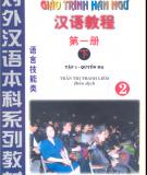 Giáo trình Hán ngữ: Tập 1 (Quyển hạ) - Trần Thị Thanh Liêm