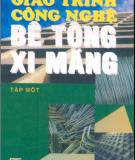 Giáo trình Công nghệ bê tông xi măng - GS.TS Trần Tấn Qúy