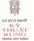 Ebook Cơ sở lý thuyết kỹ thuật rung trong xây dựng - Nguyễn Đình Chiều