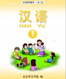 Giáo trình Hán ngữ Han Yu: Quyển 1