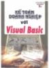 Ebok Kế toán doanh nghiệp với Visual Basic - KS Đinh Xuân Lâm