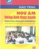 Giáo trình Ngữ âm tiếng Anh thực hành: Phần 2 - Lưu Thị Duyên