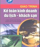 Giáo trình Kế toán kinh doanh du lịch - khách sạn: Phần 1 - Phan Thị Thanh Hà