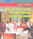 Giáo trình Bảo vệ môi trường và Vệ sinh an toàn trong nhà hàng - NXB Hà Nội