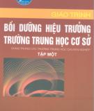 Giáo trình Bồi dưỡng hiệu trưởng trường trung học cơ sở: Tập 1 - NGƯT.ThS. Chu Mạnh Nguyên (chủ biên)