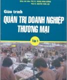 Giáo trình Quản trị doanh nghiệp thương mại (Tập 1) - ĐH Kinh tế Quốc dân