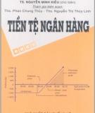 Ebook Tiền tệ Ngân hàng - TS. Nguyễn Minh Kiều