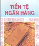 Ebook Tiền tệ ngân hàng - PGS.TS. Nguyễn Đăng Dờn