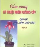 Cẩm nang kỹ thuật nhân giống cây (Tập 2) - PGS.TS. Nguyễn Duy Minh