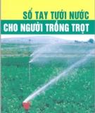 Ebook Sổ tay tưới nước cho người trồng trọt - PGS.TS. Nguyễn Đức Quý