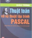 Giáo trình Thuật toán và kỹ thuật lập trình Pascal - Nguyễn Chí Trung