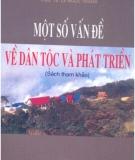 Ebook Một số vấn đề về dân tộc và phát triển - PGS.TS. Lê Ngọc Thắng