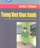 Giáo trình Tiếng Việt thực hành: Phần 1 - Trịnh Thị Chín