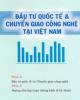Giáo trình Đầu tư quốc tế và chuyển giao công nghệ tại Việt Nam - TS. Hà Thị Ngọc Oanh