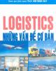 Ebook Logistics những vấn đề cơ bản - GS.TS. Đoàn Thị Hồng Vân