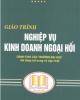 Giáo trình Nghiệp vụ kinh doanh ngoại hối - PGS.TS Nguyễn Văn Tiến