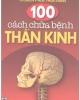 Ebook 100 cách chữa bệnh thần kinh - NXB Y học