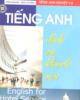 Ebook Tiếng Anh dịch vụ khách sạn: Phần 1 - Hồng Quang, Ngọc Huyên