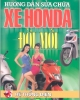 Ebook Hướng dẫn sửa chữa xe Honda đời mới (Tập 3 Hệ thống điện) - NXB Giao thông vận tải
