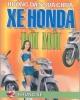 Ebook Hướng dẫn sửa chữa xe Honda đời mới (Tập 2 Khung xe) - NXB Giao thông vận tải