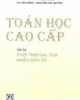 Ebook Toán học cao cấp - Tập 3:  Phép tích giải tích nhiều biến số - Chủ biên: Nguyễn Đình Trí