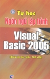 Ebook Tự học Ngôn ngữ lập trình Visual Basic 2005 - KS. Nguyễn Nam Thuận