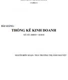 Bài giảng Thống kê kinh doanh: Phần 1 - ThS. Trương Thị Ánh Nguyệt