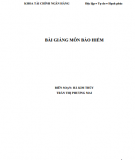 Bài giảng môn Bảo hiểm: Phần 1 - Hà Kim Thủy, Trần Thị Phương Mai