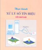 Ebook Thực hành xử lý số tín hiệu với Matlab - Phần 1 - NXB Khoa học và Kỹ thuật