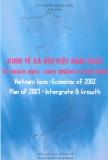 Ebook Kinh tế xã hội Việt Nam năm 2002 kế hoạch 2003 - Tăng trưởng và hội nhập - TS. Nguyễn Mạnh Hùng