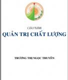 Giáo trình Quản trị chất lượng - Trương Thị Ngọc Uyên