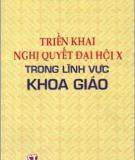 Ebook Triển khai Nghị quyết đại hội X trong lĩnh vực Khoa giáo - NXB Chính trị Quốc gia