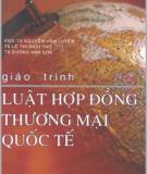 Giáo trình Luật hợp đồng thương mại quốc tế - ĐH Quốc gia TP. Hồ Chí Minh