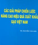 Ebook Các giải pháp nâng cao hiệu quả xuất khẩu gạo Việt Nam - TS. Nguyễn Văn Sơn