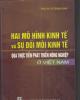 Ebook Hai mô hình phát triển kinh tế và sự đổi mới kinh tế qua thực tiễn phát triển nông nghiệp ở Việt Nam - PGS.TS. Vũ Trọng Khải