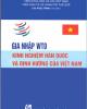 Ebook Gia nhập WTO Kinh nghiệm Hàn Quốc và định hướng của Việt Nam - Lưu Ngọc Trinh