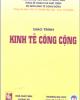 Giáo trình Kinh tế công cộng: Tập 1 - PGS.TS. Phạm Văn Vận, ThS. Vũ Cương