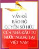 Ebook Vấn đề bảo hộ quyền sở hữu của nhà đầu tư nước ngoài tại Việt Nam - TS. Nguyễn Thường Lạng