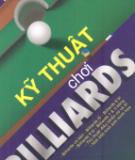 Kỹ thuật chơi Billiards  - NXB Thề dục Thể thao
