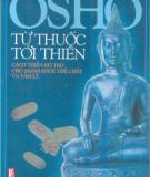 Ebook Từ thuốc tới thiền: Cách thiền hỗ trợ cho khỏe mạnh thể chất và tâm lí - Osho