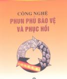 Ebook Công nghệ phun phủ bảo vệ và phục hồi - TS. Nguyễn Văn Thông