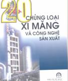 Ebook 20 Chủng loại ximăng và công nghệ sản xuất - PGS.TS. Hoàng Văn phong