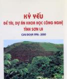 Kỷ yếu Đề tài, dự án khoa học công nghệ tỉnh Sơn La giai đoạn 1996 - 2000 - UBND tỉnh Sơn La