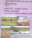 Ebook Khoa học công nghệ nông nghiệp và phát triển nông thôn 20 năm đổi mới: Tập 7 - NXB Chính trị quốc gia