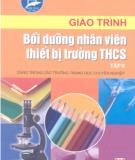 Giáo trình Bồi dưỡng nhân viên thiết bị trường trung học cơ sở: Tập II - ThS. Vũ Thành Vĩnh (chủ biên)