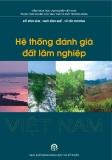 Ebook Hệ thống đánh giá đất lâm nghiệp Việt Nam - Đỗ Đình Sâm, Ngô Đình Quế, Vũ Tấn Phương