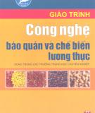 Giáo trình Công nghệ bảo quản và chế biến lương thực - NXB Hà Nội