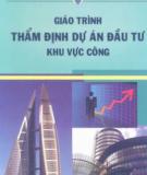 Giáo trình Thẩm định dự án đầu tư khu vực công - Nguyễn Hồng Thắng (chủ biên)